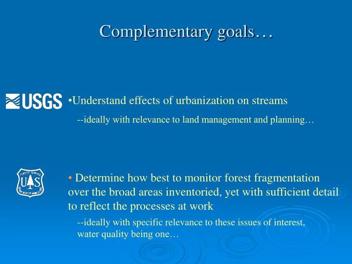 Complementary goals