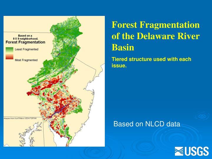 Forest Fragmentation of the Delaware River Basin