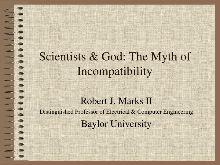scientists god the myth of incompatibility n.