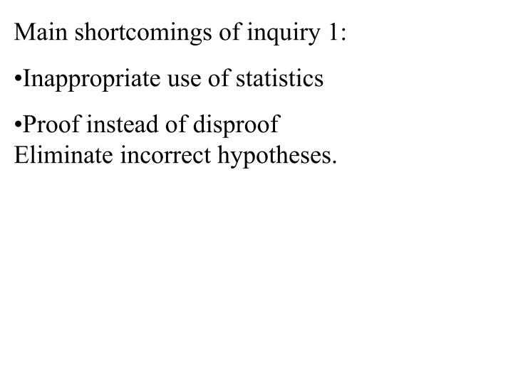 Main shortcomings of inquiry 1: