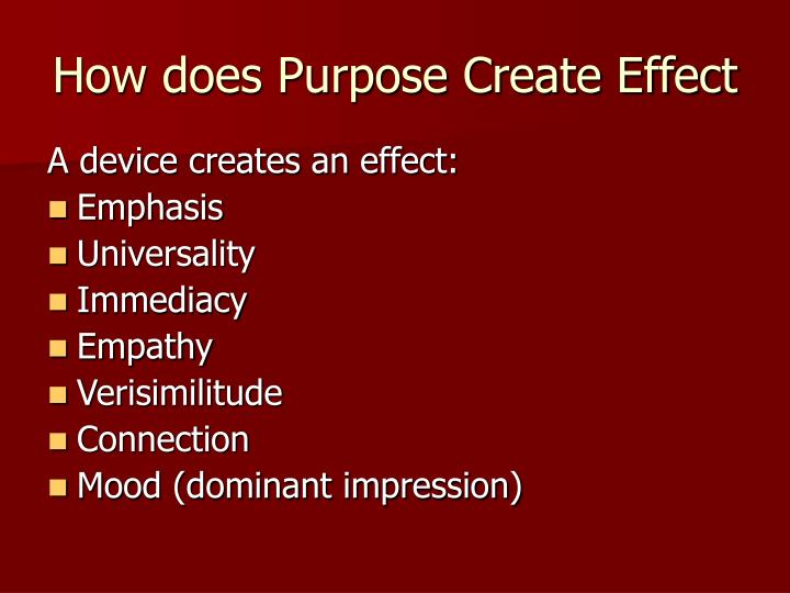 How does Purpose Create Effect