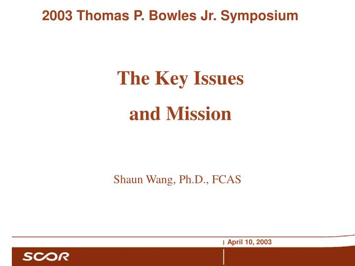 the key issues and mission