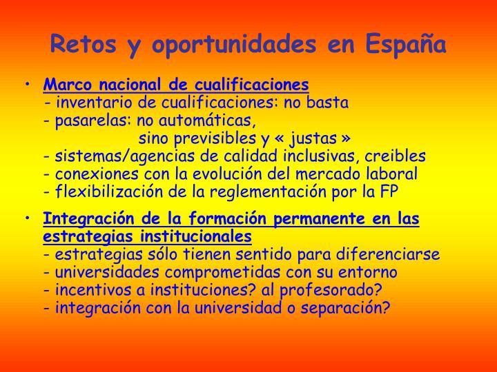 Retos y oportunidades en España