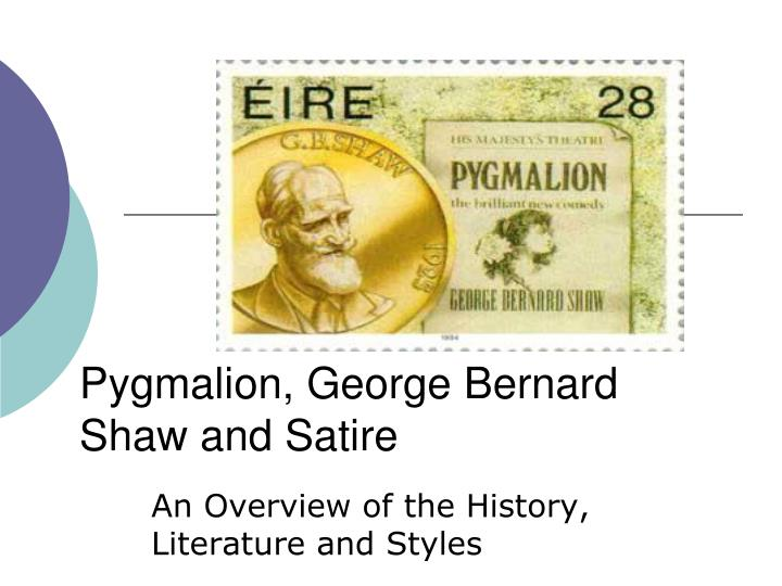 satire and pygmalion