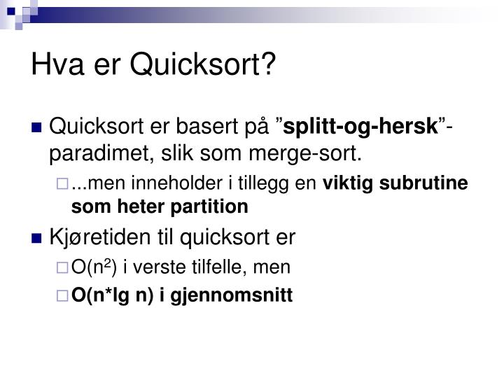 Hva er Quicksort?