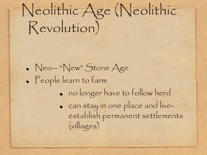 Neolithic Age (Neolithic