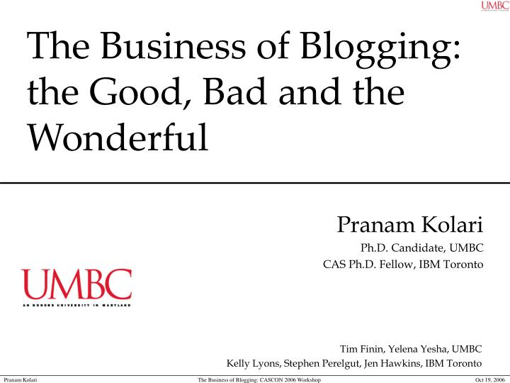 the business of blogging the good bad and the wonderful n.