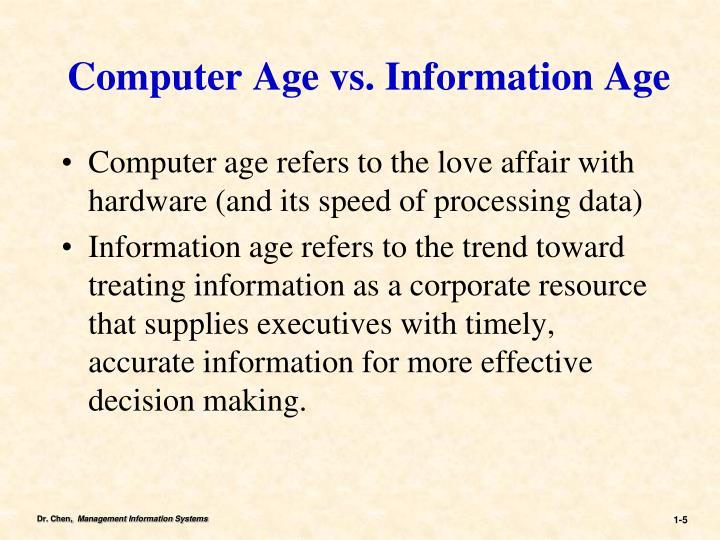 Computer Age vs. Information Age