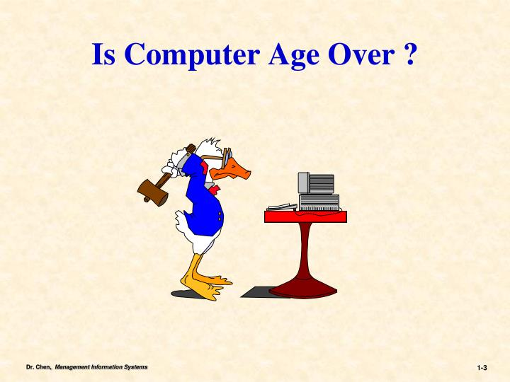 Is computer age over