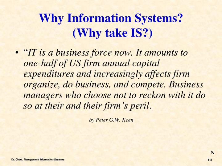 Why information systems why take is