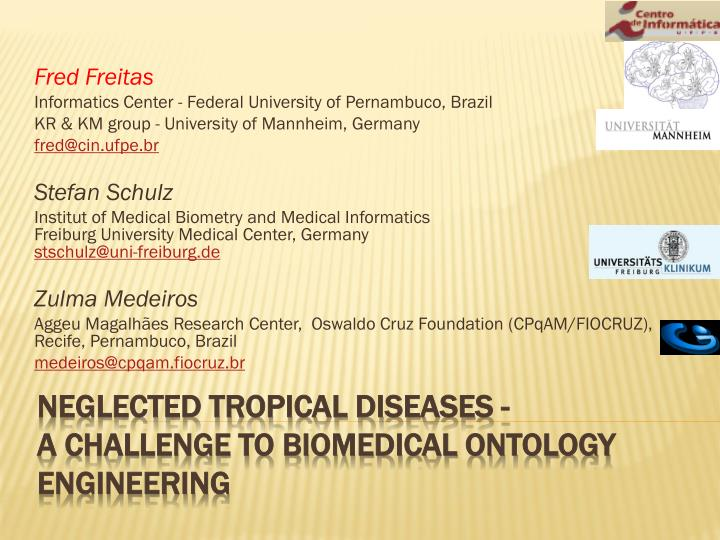 Neglected tropical diseases a challenge to biomedical ontology engineering