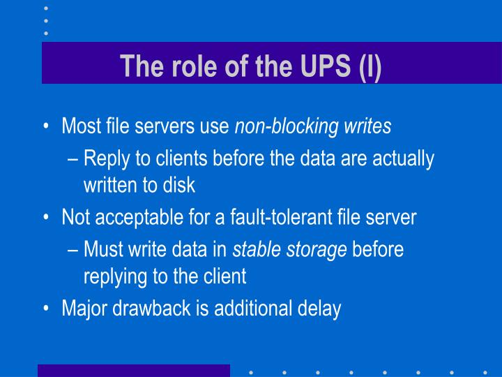 The role of the UPS (I)