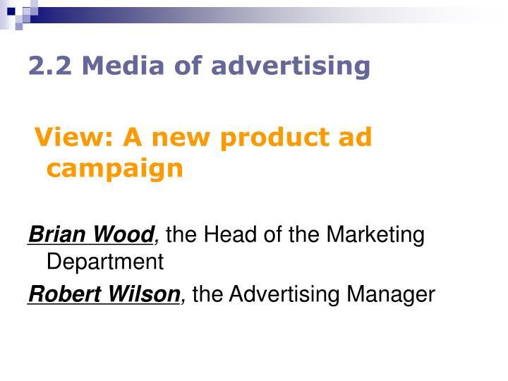 2.2 Media of advertising