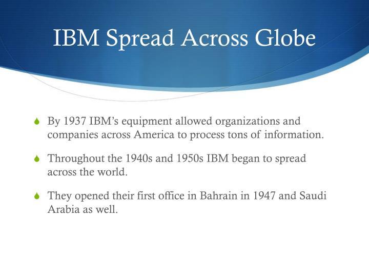 IBM Spread Across Globe