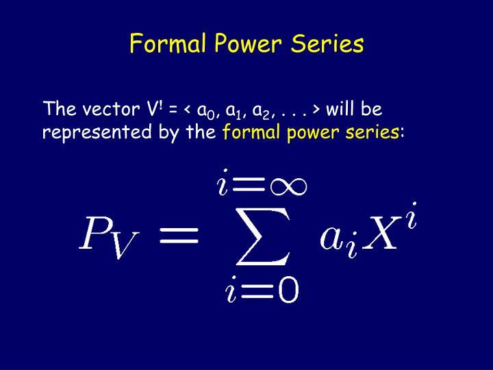 Formal Power Series