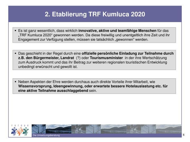 2. Etablierung TRF Kumluca 2020