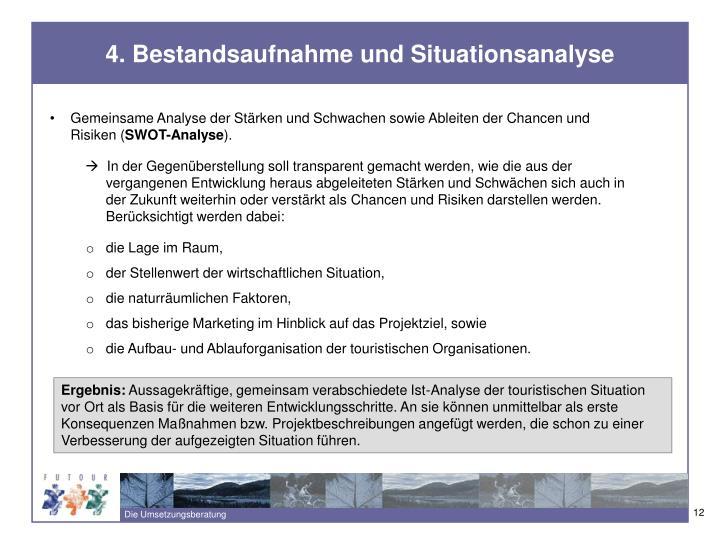 4. Bestandsaufnahme und Situationsanalyse