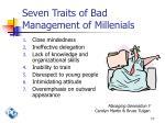 seven traits of bad management of millenials
