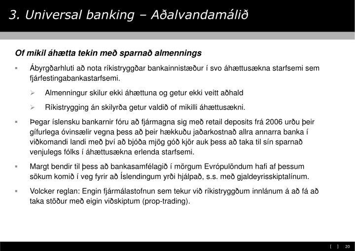 3. Universal banking – Aðalvandamálið