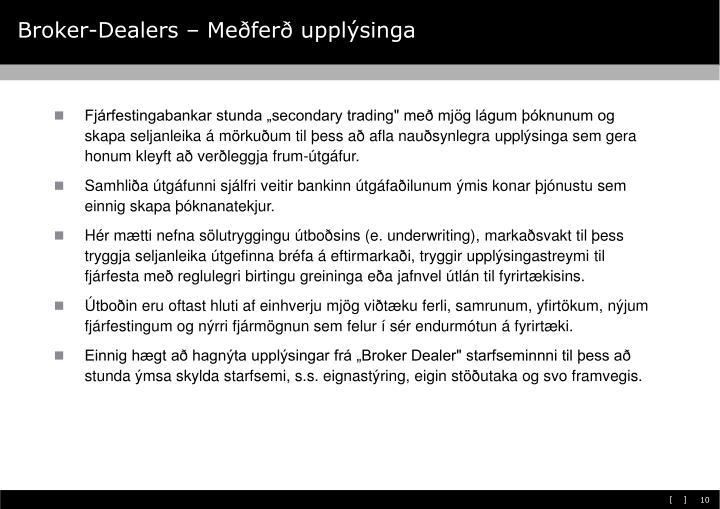 Broker-Dealers – Meðferð upplýsinga