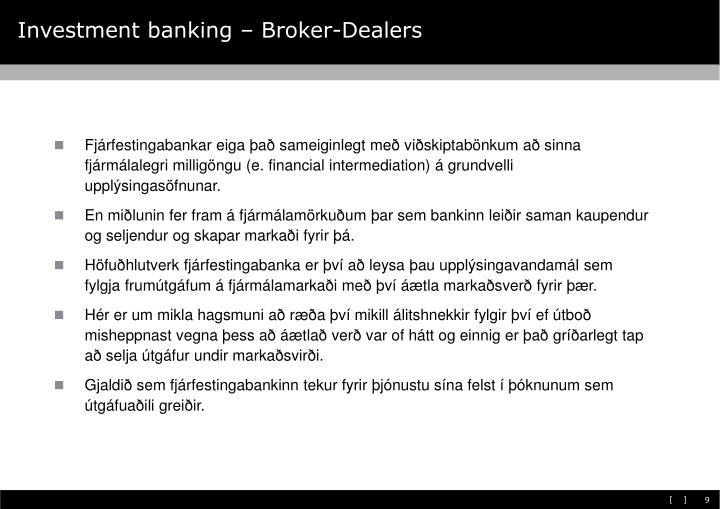 Investment banking – Broker-Dealers