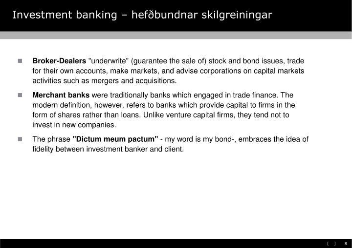 Investment banking – hefðbundnar skilgreiningar