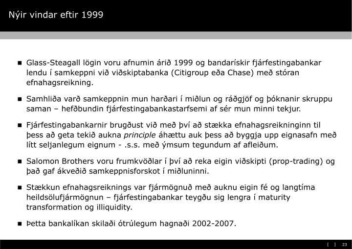 Nýir vindar eftir 1999