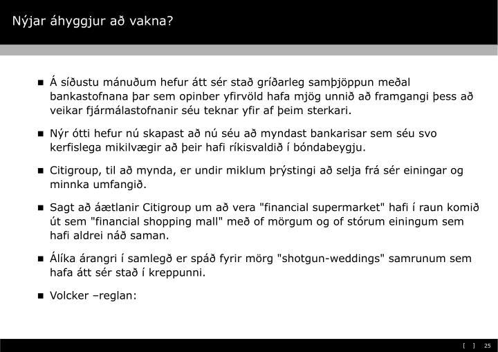 Nýjar áhyggjur að vakna?