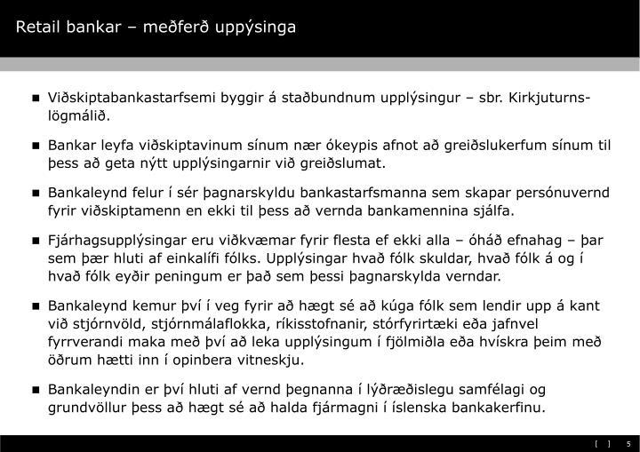 Retail bankar – meðferð uppýsinga