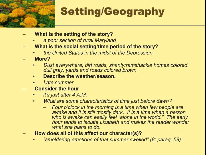 marigolds lizabeth Marigolds takes place in a shantytown in rural maryland during the great  depression lizabeth, the narrator of the story, recalls that it was a dry  september.