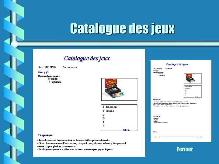 Catalogue des jeux