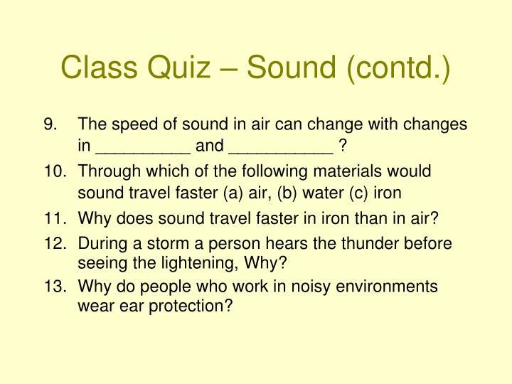 Class Quiz – Sound (contd.)