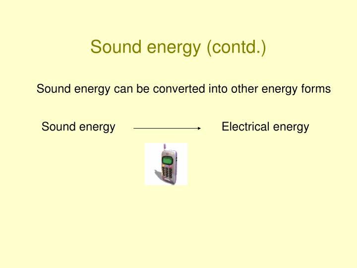 Sound energy (contd.)