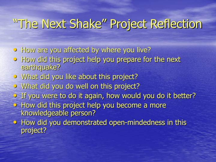 the next shake project reflection n.