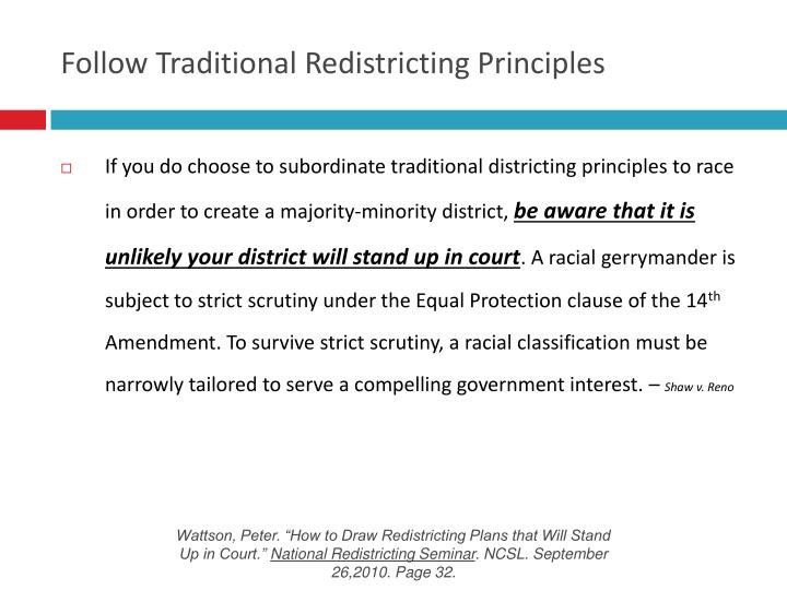 Follow Traditional Redistricting Principles