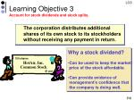 learning objective 3 account for stock dividends and stock splits