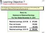 learning objective 7 prepare a statement of retained earnings