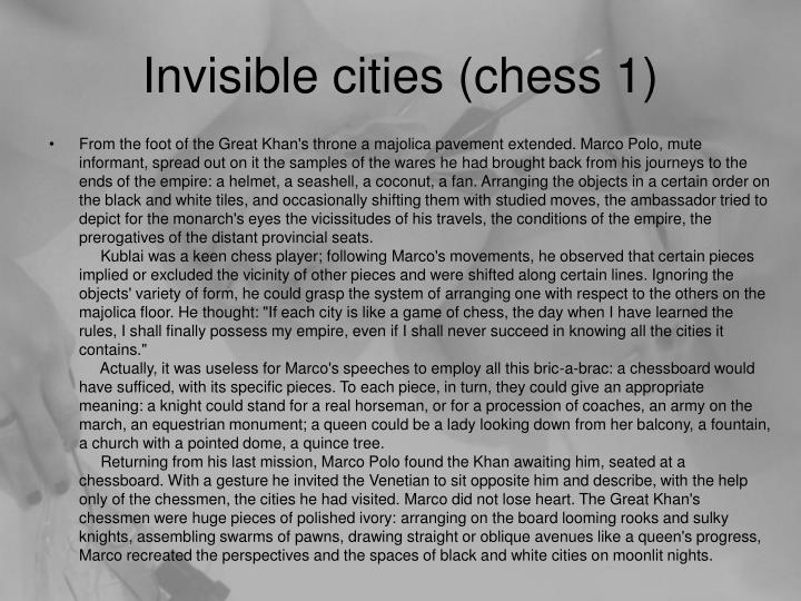 Invisible cities (chess 1)