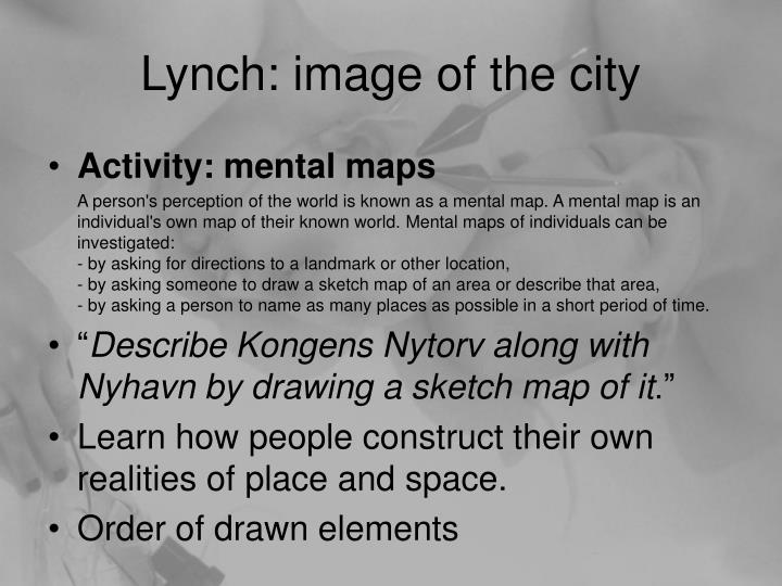 Lynch: image of the city