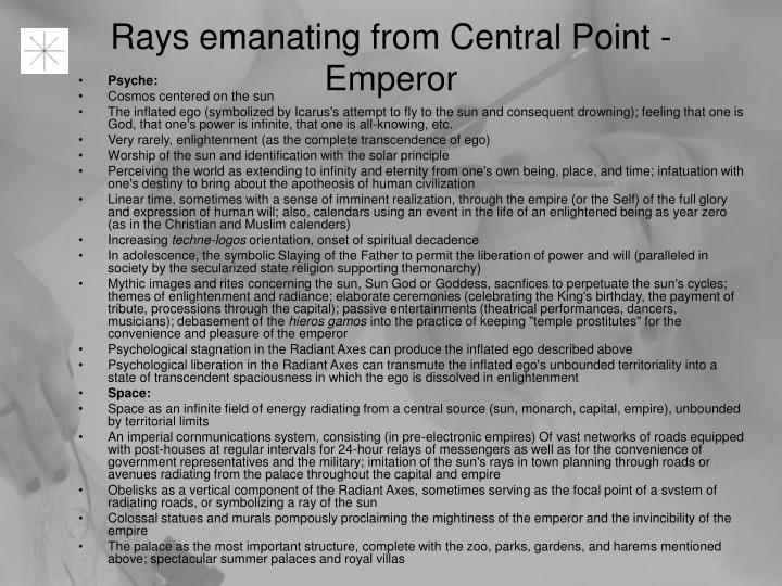 Rays emanating from Central Point - Emperor