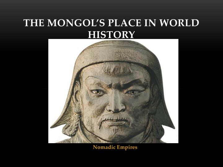 the mongol s place in world history