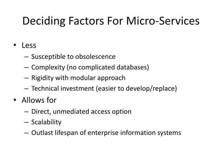 Deciding Factors For Micro-Services