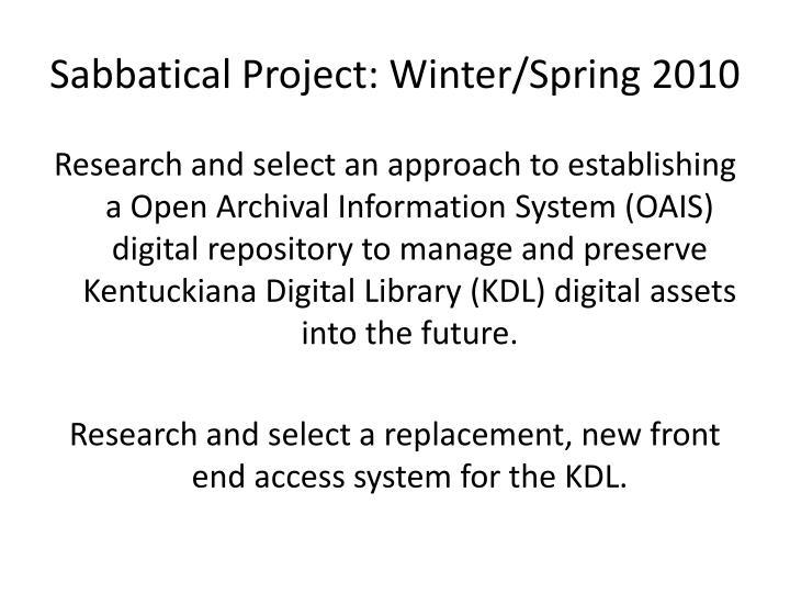 Sabbatical Project: Winter/Spring 2010