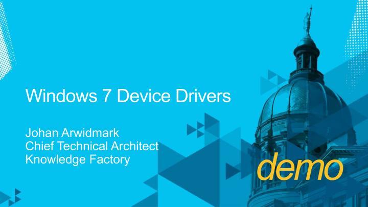 Windows 7 Device Drivers