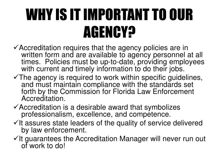 WHY IS IT IMPORTANT TO OUR AGENCY?
