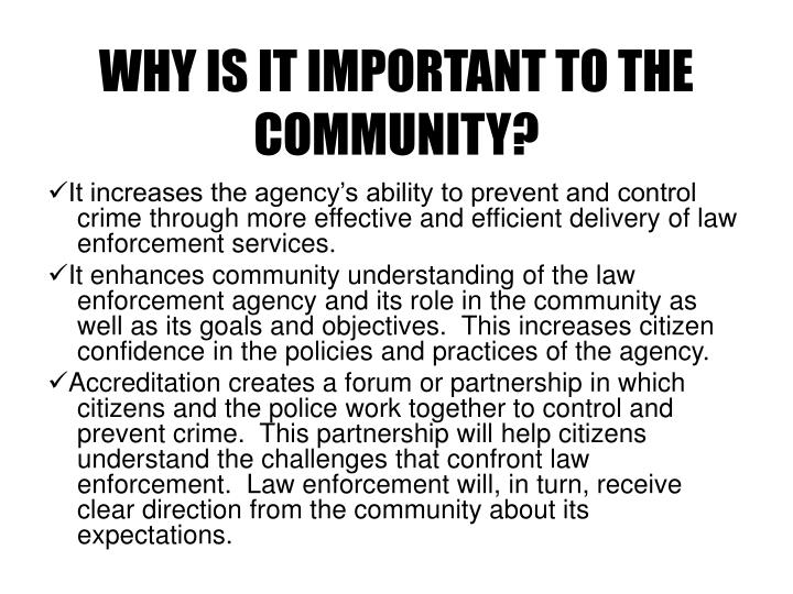 WHY IS IT IMPORTANT TO THE COMMUNITY?