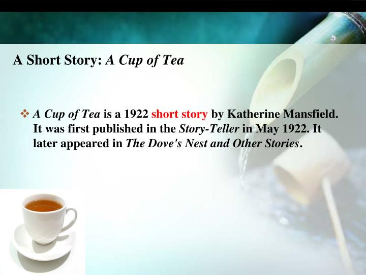 A short story a cup of tea
