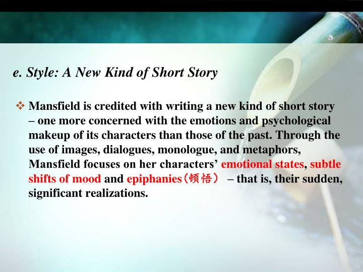 e. Style: A New Kind of Short Story