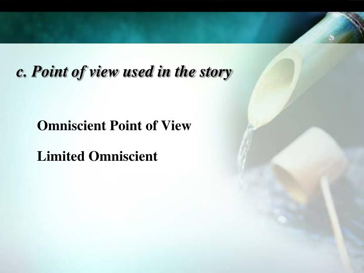 Omniscient Point of View