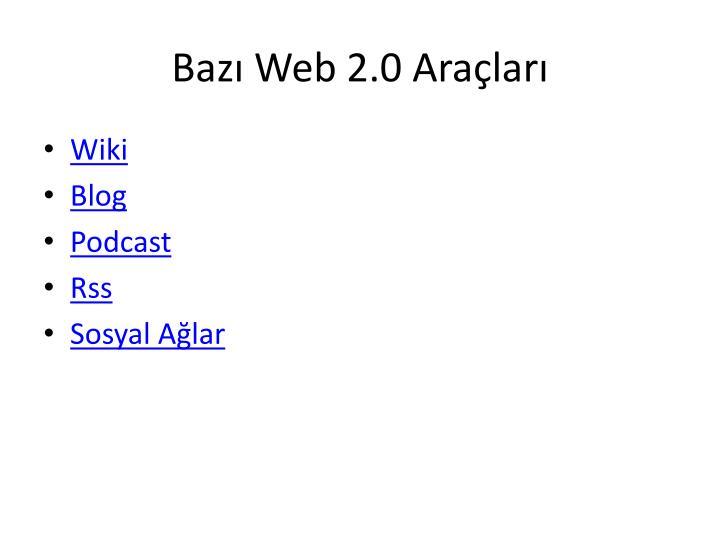 Bazı Web 2.0 Araçları